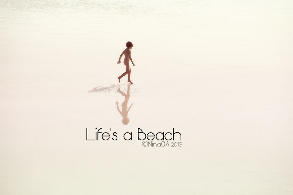 Photo in Sea and Sand #life's a beach
