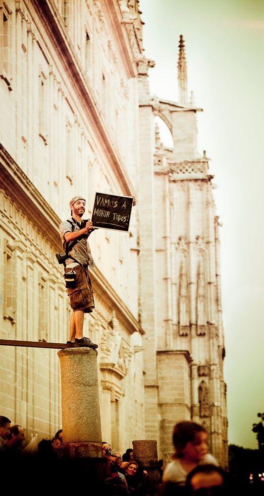 Photo in Random #a #catedral #sevilla #iglesia #gente #altura #manifestacion #15m #vamos #morir #todos #todas #sociales #pibote